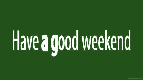 A Weekend by Weekend Pictures Images Graphics