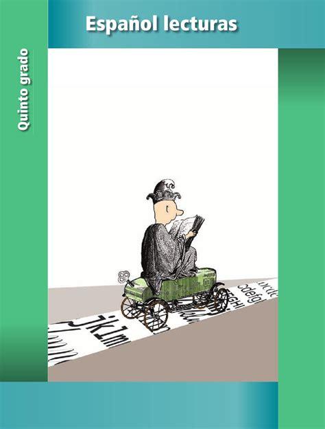 libro de lecturas 4 grado contestado espa 241 ol lecturas 5o grado by rar 225 muri issuu