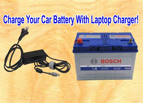 charging your car battery with a charger charge your car battery with laptop charger