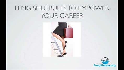 Feng Shui Karriere by Using Feng Shui To Empower Your Career
