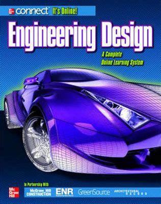 engineering design mcgraw hill engineering design student edition mcgraw hill