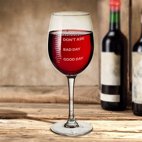 bad day day bad day don t ask wine glass gifts gadgets