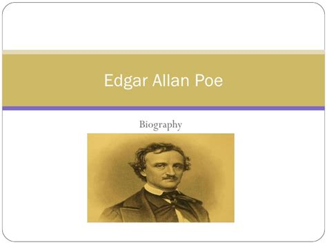 edgar allan poe biography project edgar allan poe biography