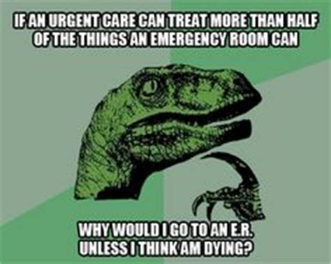 Can You Go To The Emergency Room For A Toothache by 1000 Images About Urgent Care Memes On Urgent