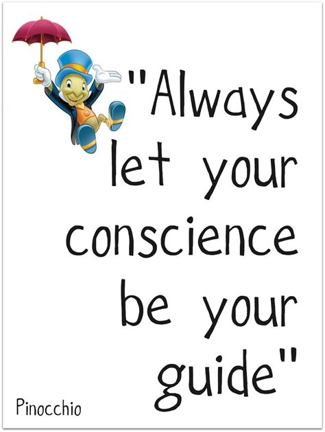 Pinocchio Husband 1 always let your conscience be your guide so make sure you a well formed conscience