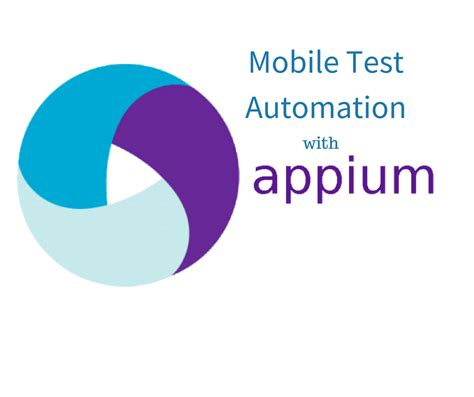 mobile test appium course in mobile testing learn appium mobile