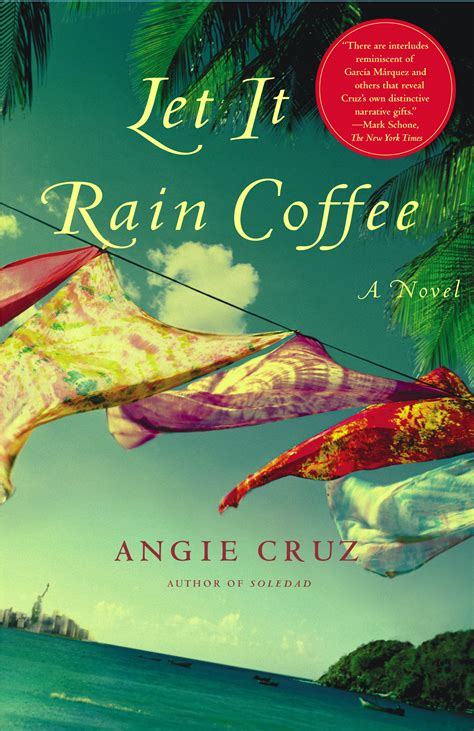 let it rain coffee book by angie cruz official publisher page simon schuster