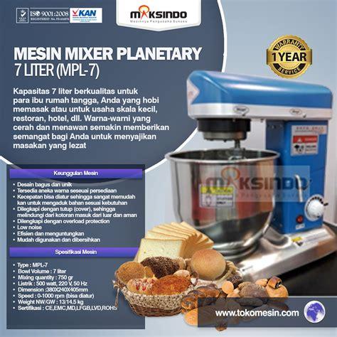 Mixer Audio Di Surabaya jual mesin mixer planetary 7 liter mpl 7 di surabaya
