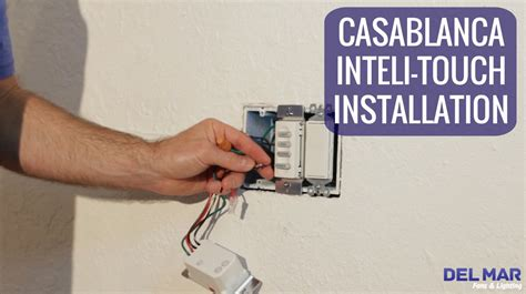 casablanca fan wall switch casablanca inteli touch wall control installation youtube
