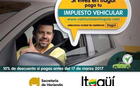 sitios liquidacion impuesto vehicular alcald 237 a de itag 252 237