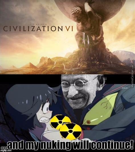 Civilization Memes - civilization 6 is a new release game i still a n00b ahhhhh imgflip