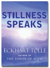 Pdf Stillness Speaks Eckhart Tolle by Eckhart Tolle Quotes On Stillness Quotesgram