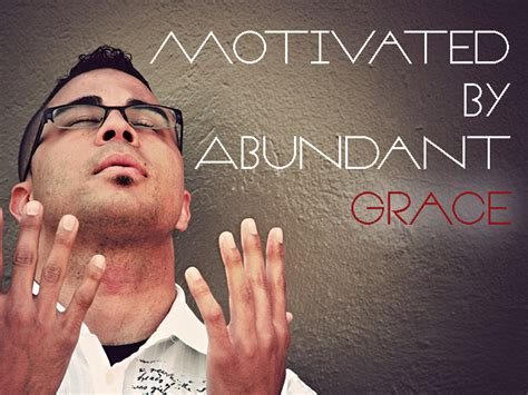 ray stedman motivated by abundant grace 171 abidan paul shah