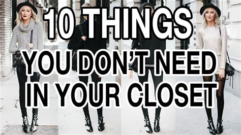 ten things you don t need in your closet
