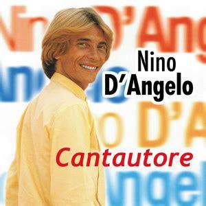 testi canzoni nino d angelo nino d angelo discografia completa testi e musica
