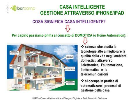 la casa intelligente casa intelligente gestione attraverso iphone definitiva