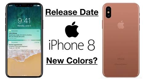 iphone 8 release date update new iphone colors