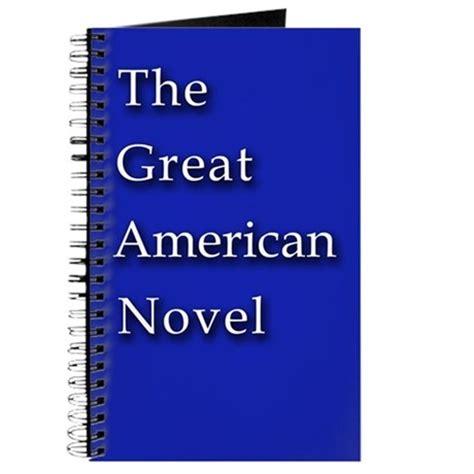 Great American Novel the great american novel blank journal by scarebaby
