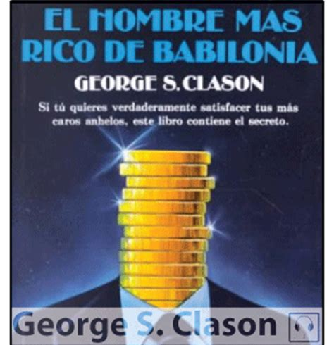 el hombre mas rico de babilonia audio libro mirate esto 14 libros que te van a volar la cabeza