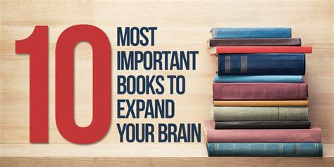 with from books the ten most important books to expand your brain