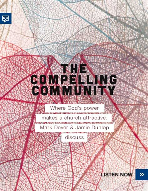 church discipline medicine for the 9marks journal books compelling community a conversation with dever