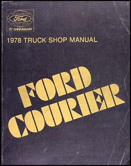 1972 ford courier pickup repair shop manual original 1978 ford courier pickup repair shop manual original