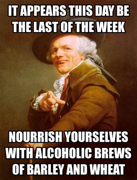 Beer O Clock Meme - beer friday meme www imgarcade com online image arcade
