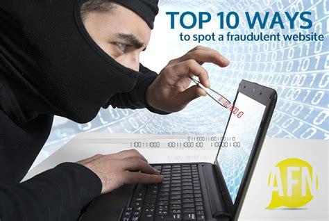 Ways To Spot A by Top 10 Ways To Spot A Fraudulent Website