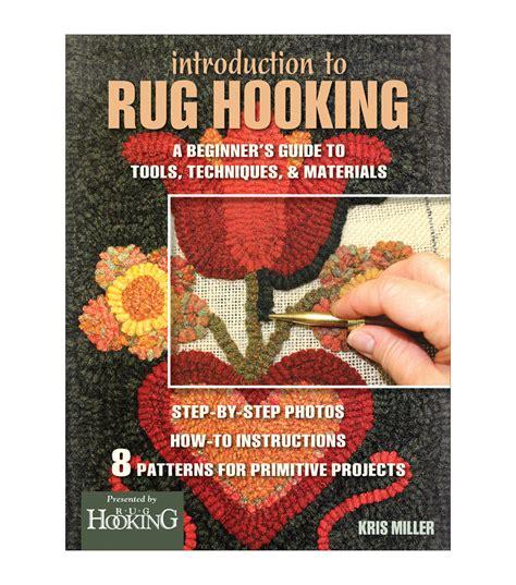 rug hooking books kris miller introduction to rug hooking book jo