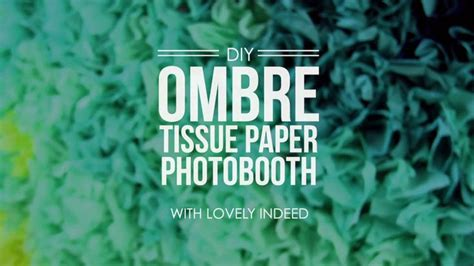 How To Make Ombre Paper - 1000 ideas about tissue paper borders on