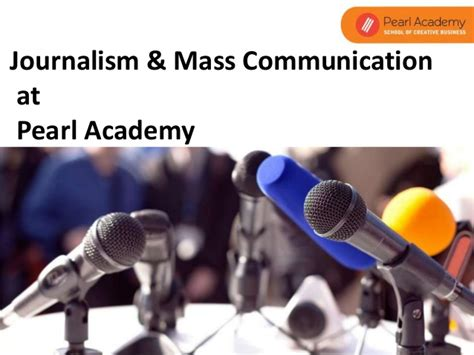 Mba In Journalism And Mass Communication Syllabus by Pearl Academy Introduces Media And Journalism Courses For