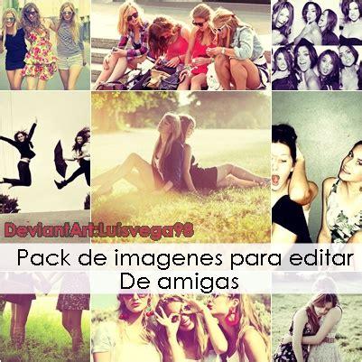 imagenes de amigas pack de imagenes para editar de amigas by luisvega98 on