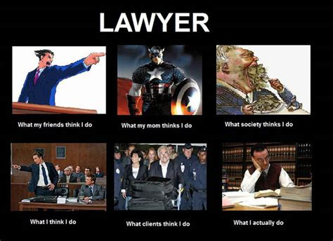 I Thought Attorneys And Lawyers Were The Same Guess I Was Wrong by What Think You Do Vs What You Really Do Mma Forum