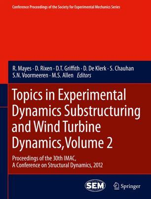 Topics In Experimental Dynamics Substructuring And Wind