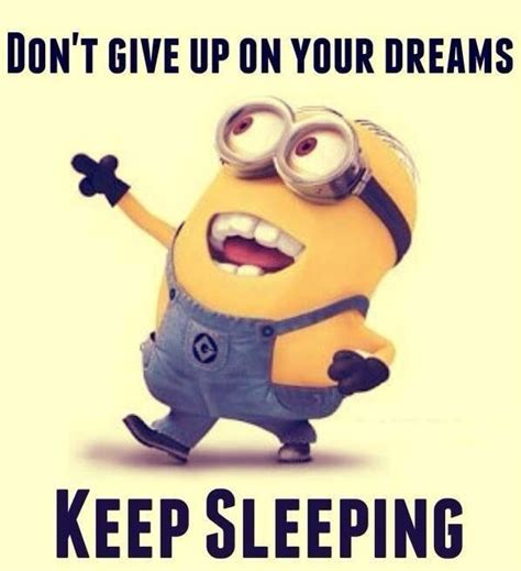 funny minion quotes about sleep quotesgram