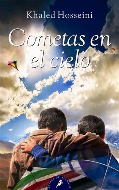 libro el cielo en un al calor de los libros cometas en el cielo de khaled hosseini