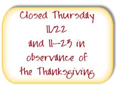 we are closed sign template 8 best images of thanksgiving closed sign printable