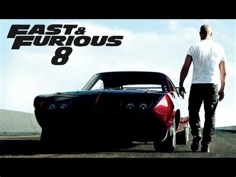 fast and furious 8 official trailer 2016 fast and furious 8 trailer 2017 i a s tv show magazine