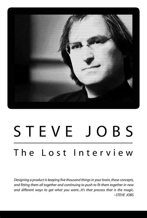 quotes film steve jobs steve jobs the lost interview 2012 rotten tomatoes