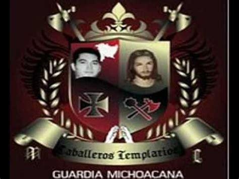 corrido de los caballeros templarios de michoacan youtube