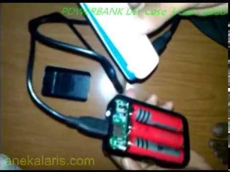 cara membuat power bank berkapasitas besar cara membuat power bank rakitan sendiri baterai 18650