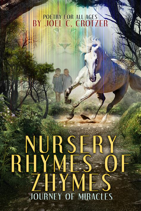 a journey of miracles books nursery rhymes of zhymes journey of miracles