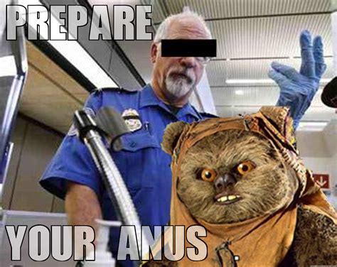 Prepare Your Anus Meme - image 407937 prepare your anus know your meme