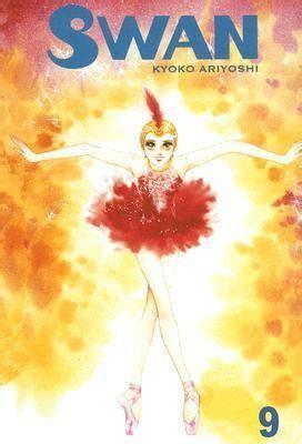 Swan Prayer 1 2 End By Kyoko Ariyoshi swan volume 9 by kyoko ariyoshi reviews discussion bookclubs lists