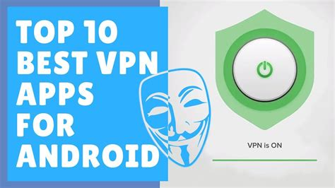 best free vpn android top 10 best free vpn for android best free vpn android