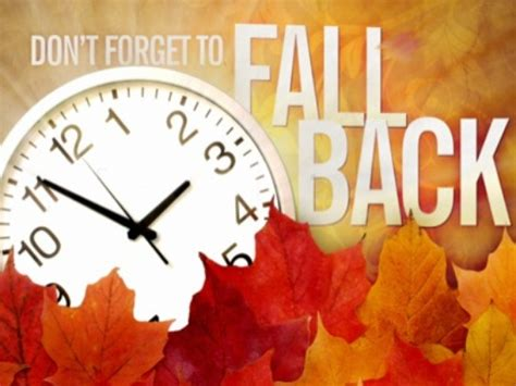 time change 2015 time change don t forget to fall back 1 hour