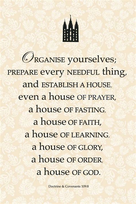 house of prayer organise yourselves prepare every needful thing and