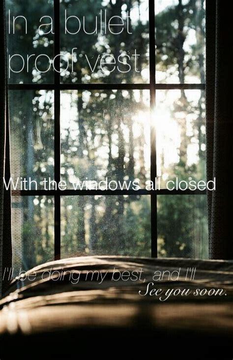 bedroom window lyrics the 25 best see you soon coldplay ideas on pinterest