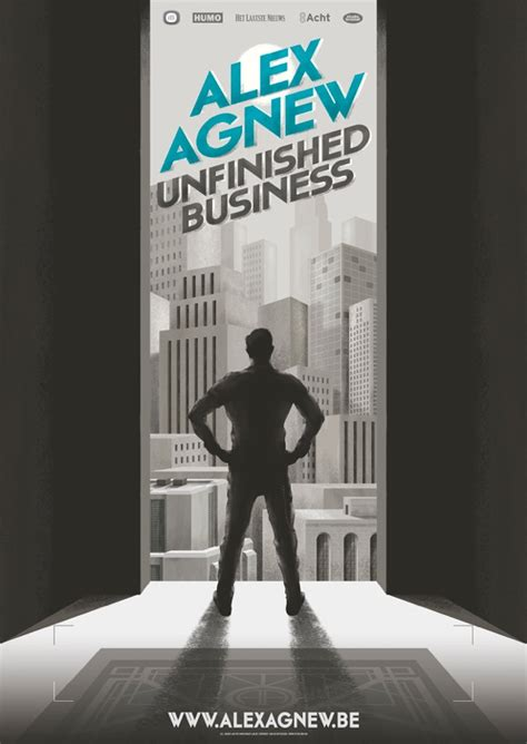 alex agnew unfinished business