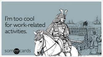 i m cool for work related activities workplace ecard
